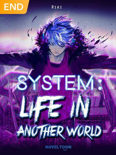 System : Life In Another World