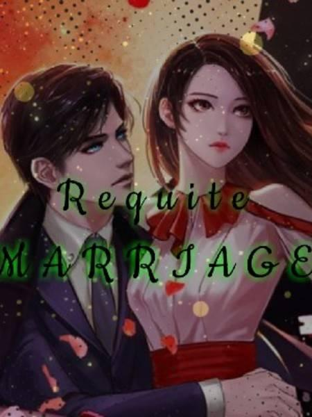 The Requite Marriage