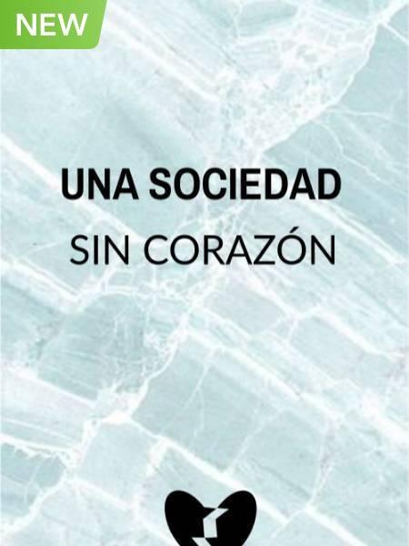Sociedad Sin Corazón