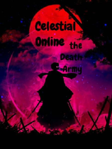 Celestial Online : The Death Army