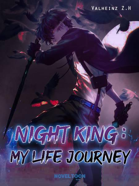 Night King : My Life Journey