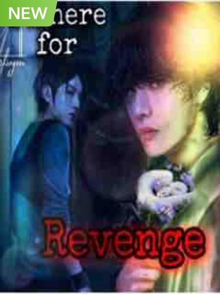I'M Here for Revenge (Taekook/Vkook)