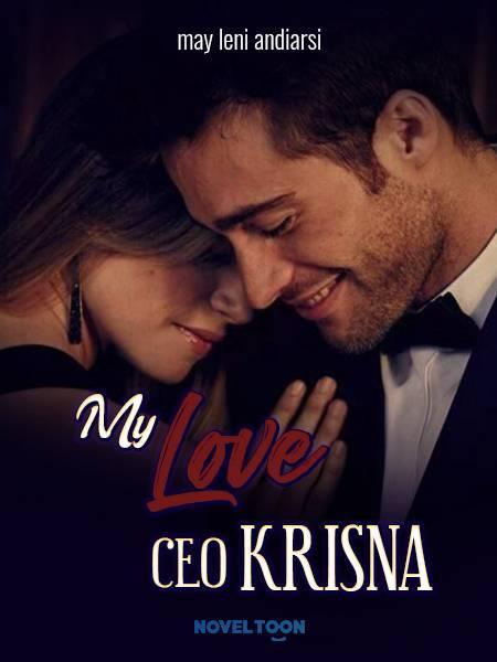 MY LOVE CEO KRISNA