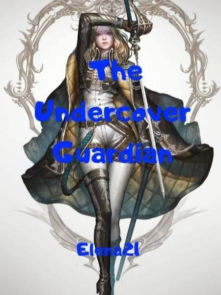 The Undercover Guardian (new version)