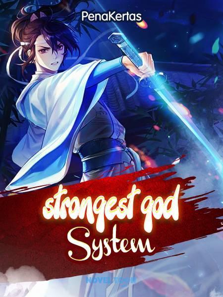 Strongest God System