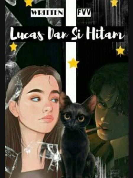 Lucas Dan Si Hitam