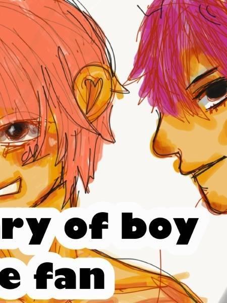Diary of a boy love fan