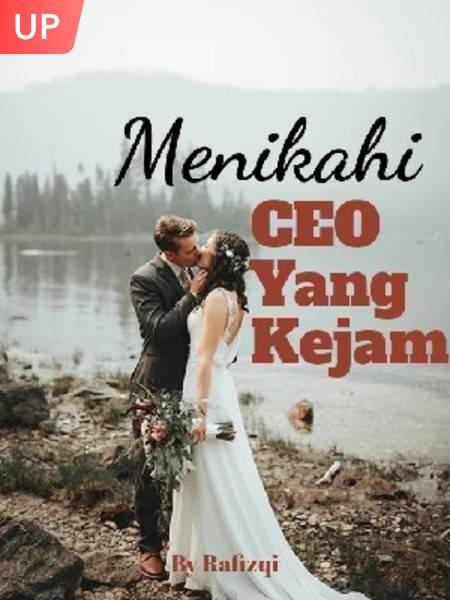 Menikahi CEO Yang Kejam