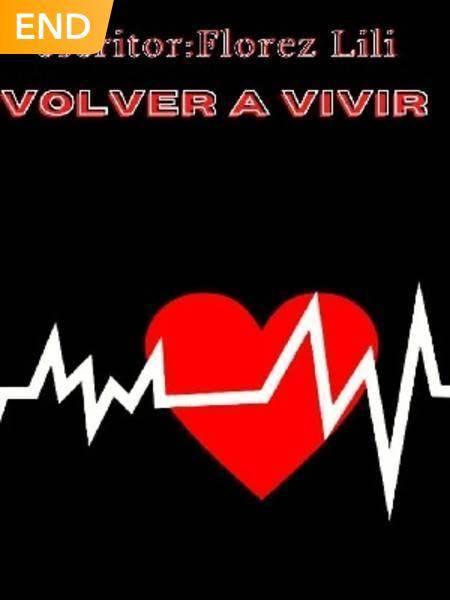 VOLVER A VIVIR