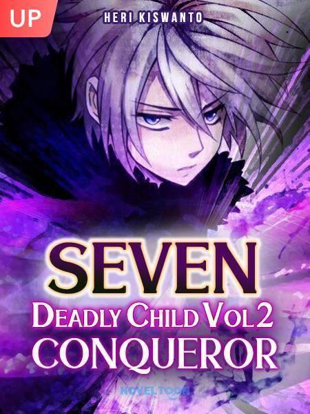 Seven Deadly Child Vol 2 (Conqueror)