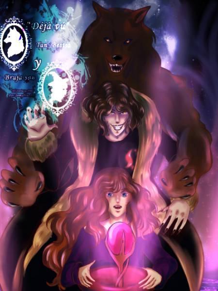 Déjá Vú: Tan Bestia y bruja son