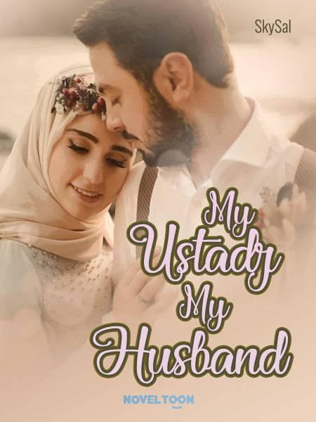 My Ustadz My Husband