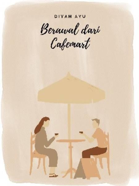 Bermula Dari Cafemart