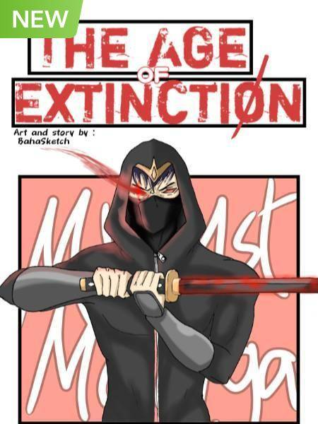 The Age of Extinction