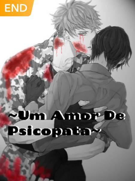 ~Um Amor De Psicopata~