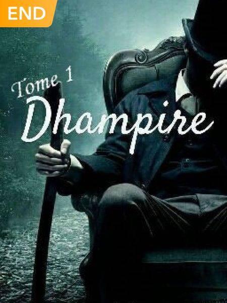 Dhampire, Tome 1 [Terminé]