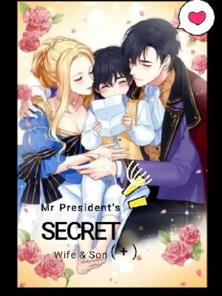 Mr.President's SECRET Wife & Son (+)