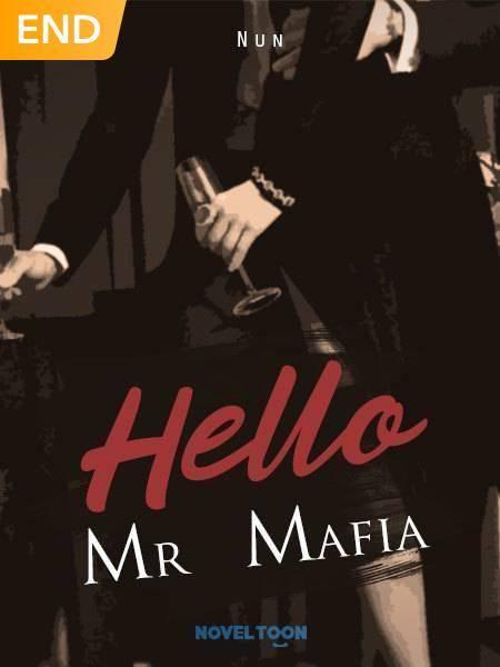 Hello Mr Mafia
