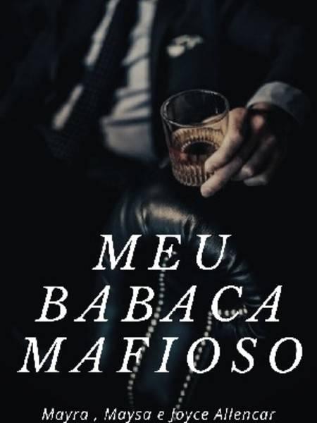Meu Mafioso Babaca