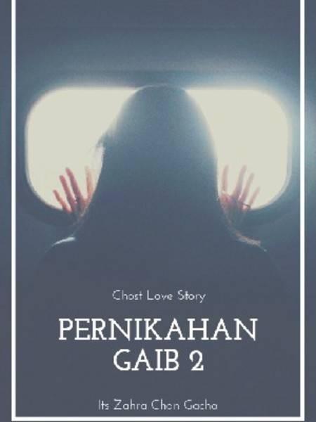 PERNIKAHAN GAIB 2