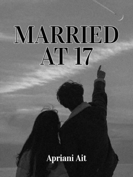 Married At 17