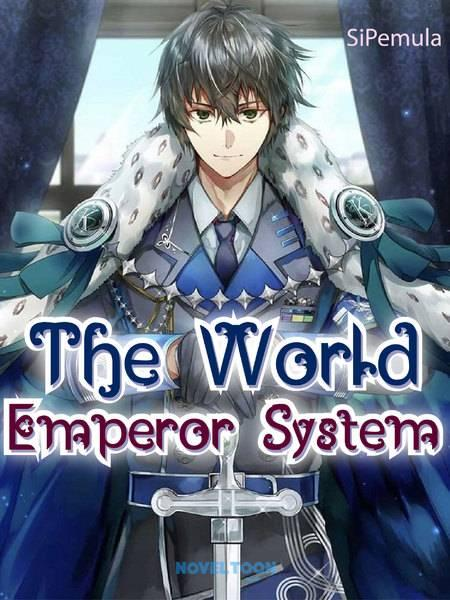 The World Emperor System