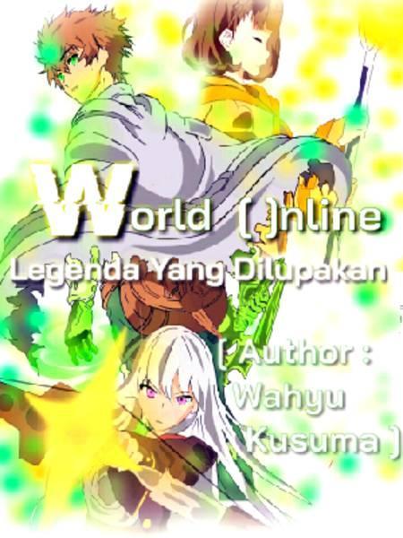 World Online : Legenda Yang Dilupakan