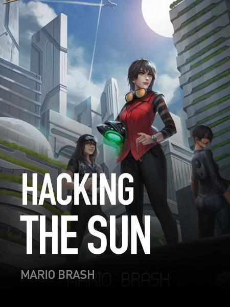 Hacking the Sun