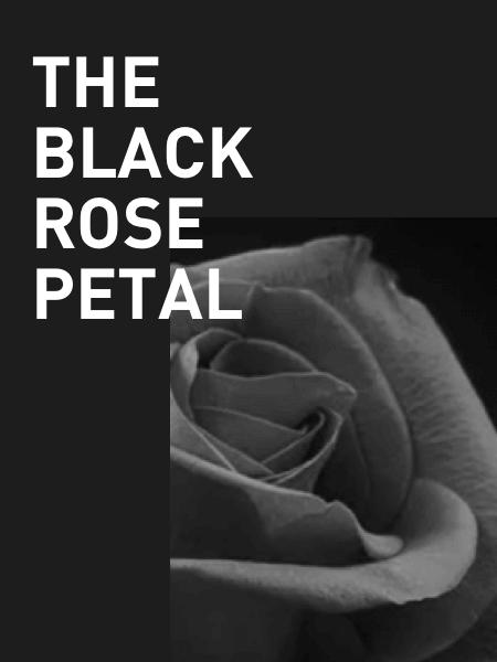 The Black Rose Petal