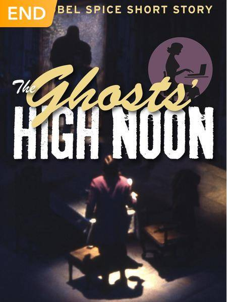 The Ghosts' High Noon