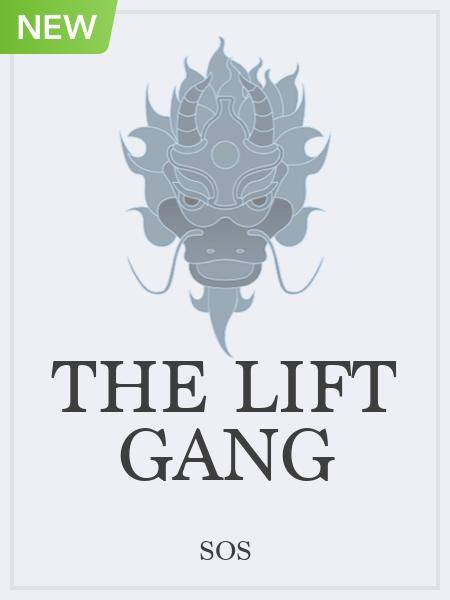 The Lift Gang