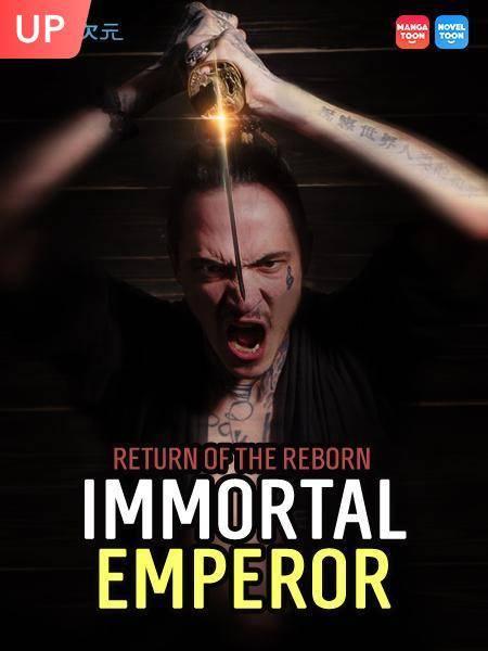 Return of the Reborn Immortal Emperor
