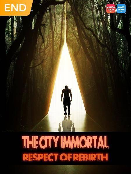 The City Immortal Respect of Rebirth
