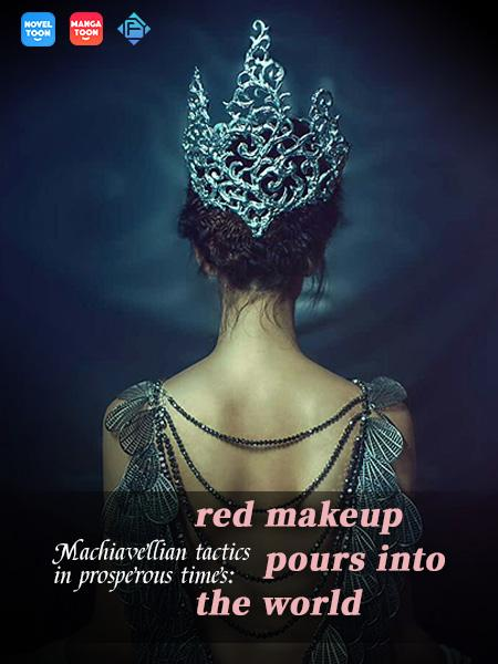 Machiavellian tactics in prosperous times: red makeup pours into the world