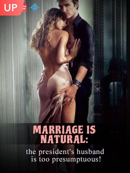 Marriage is natural: the president's husband is too presumptuous!