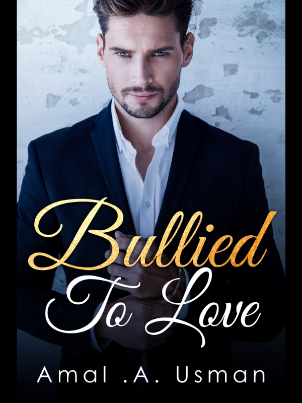 Bullied To Love
